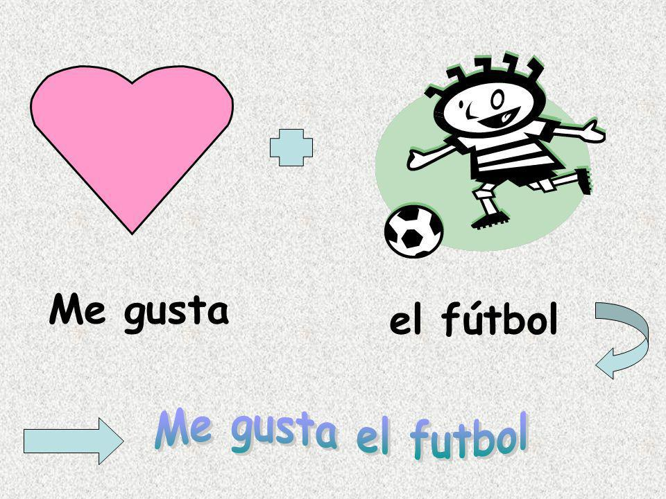Me gusta el fútbol Me gusta el futbol