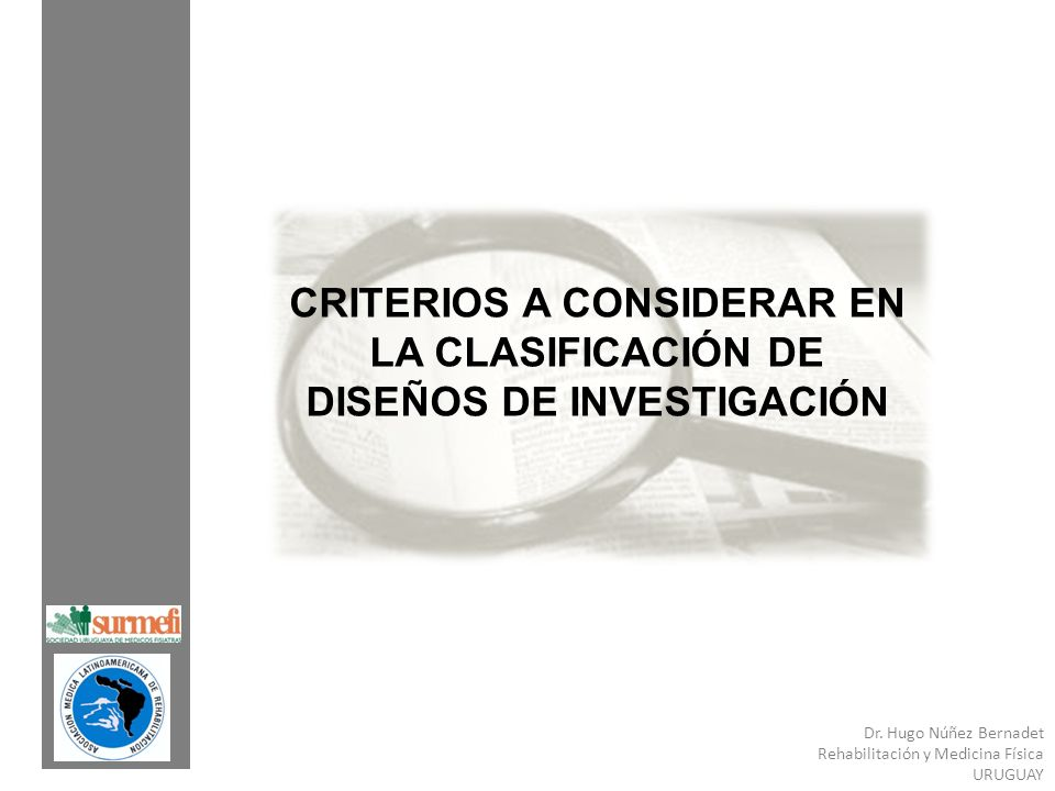 CRITERIOS A CONSIDERAR EN LA CLASIFICACIÓN DE DISEÑOS DE INVESTIGACIÓN
