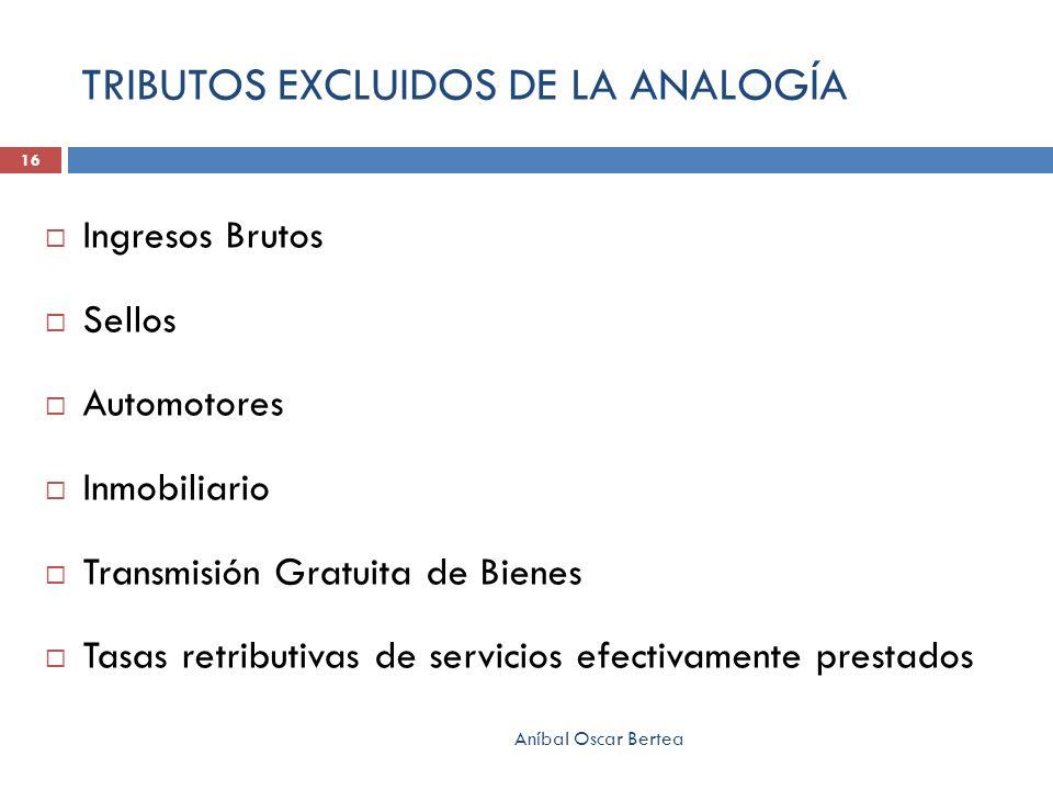 TRIBUTOS EXCLUIDOS DE LA ANALOGÍA