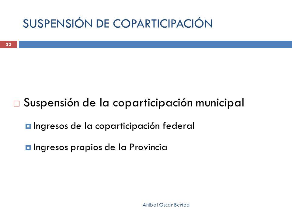 SUSPENSIÓN DE COPARTICIPACIÓN