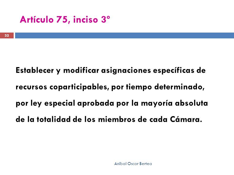 Artículo 75, inciso 3º