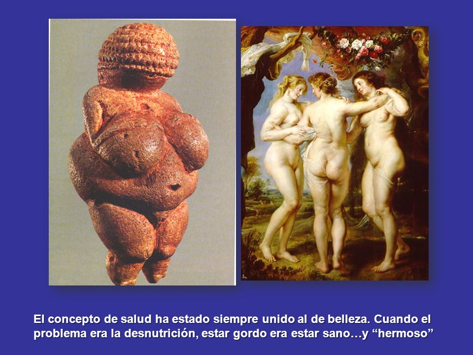 El concepto de salud ha estado siempre unido al de belleza. Cuando el