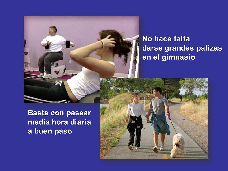 No hace falta darse grandes palizas en el gimnasio Basta con pasear