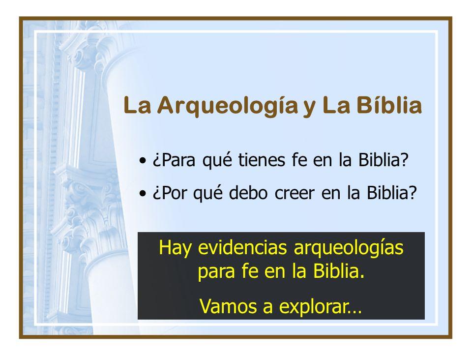 La Arqueología y La Bíblia