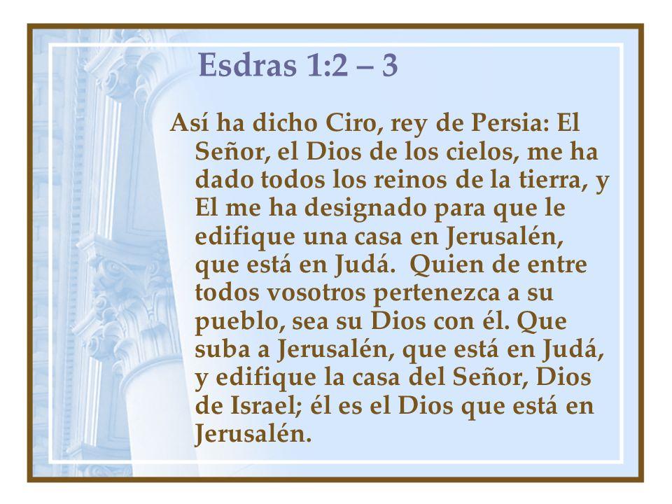 Esdras 1:2 – 3