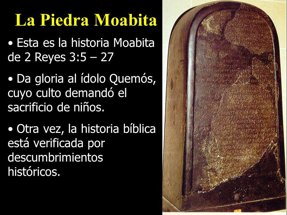 La Piedra Moabita Esta es la historia Moabita de 2 Reyes 3:5 – 27