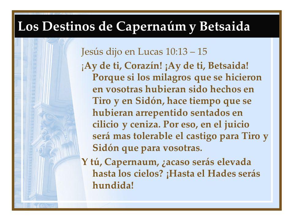 Los Destinos de Capernaúm y Betsaida