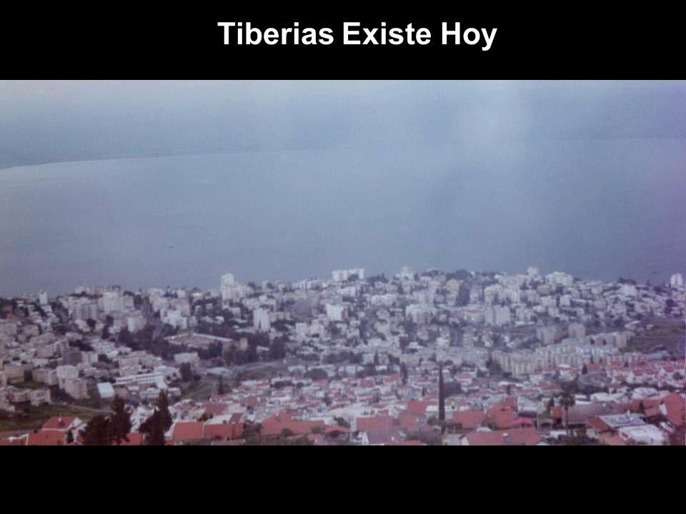Tiberias Existe Hoy
