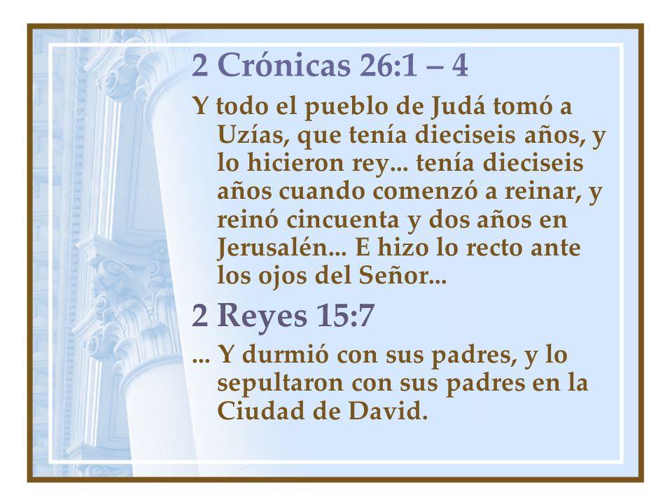 2 Crónicas 26:1 – 4