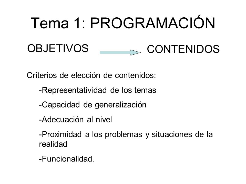 Tema 1: PROGRAMACIÓN OBJETIVOS CONTENIDOS