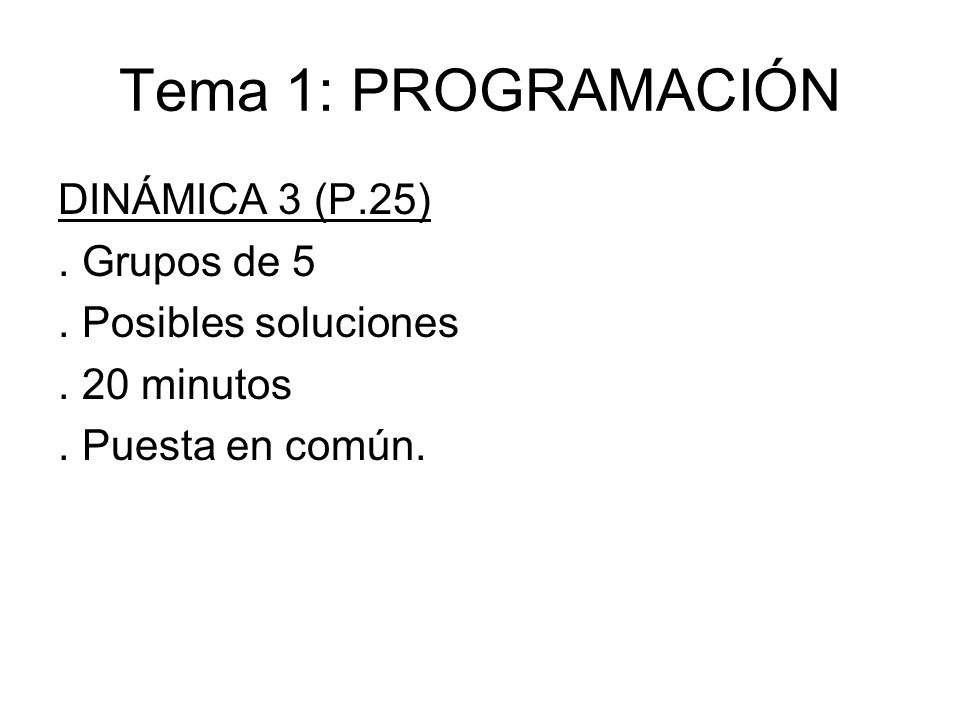 Tema 1: PROGRAMACIÓN DINÁMICA 3 (P.25) . Grupos de 5