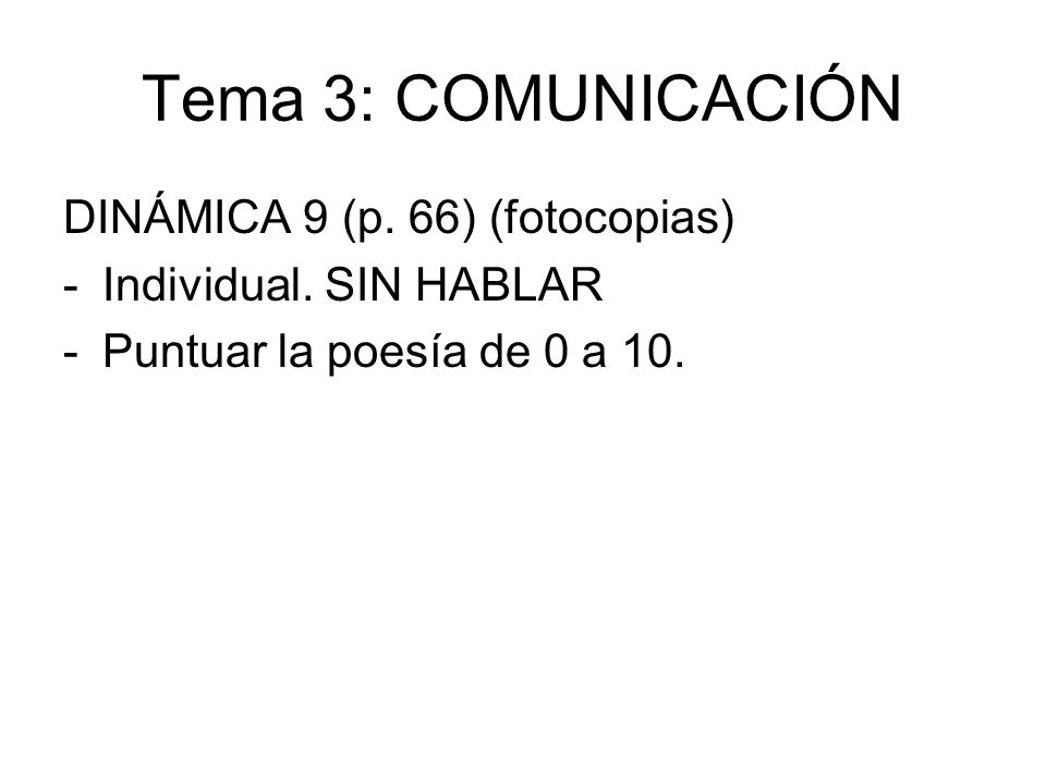 Tema 3: COMUNICACIÓN DINÁMICA 9 (p. 66) (fotocopias)