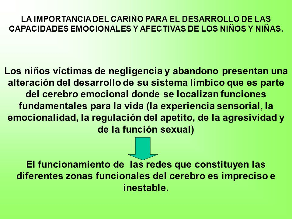 LA IMPORTANCIA DEL CARIÑO PARA EL DESARROLLO DE LAS CAPACIDADES EMOCIONALES Y AFECTIVAS DE LOS NIÑOS Y NIÑAS.