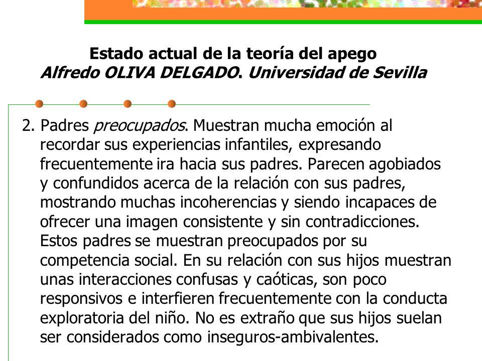 Estado actual de la teoría del apego Alfredo OLIVA DELGADO
