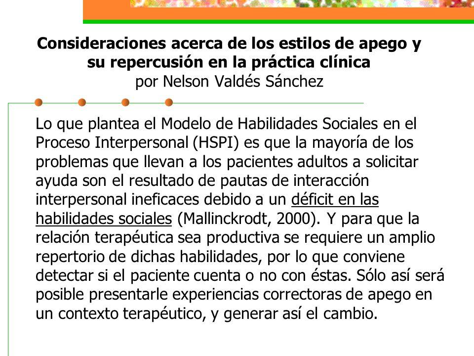 Consideraciones acerca de los estilos de apego y su repercusión en la práctica clínica por Nelson Valdés Sánchez