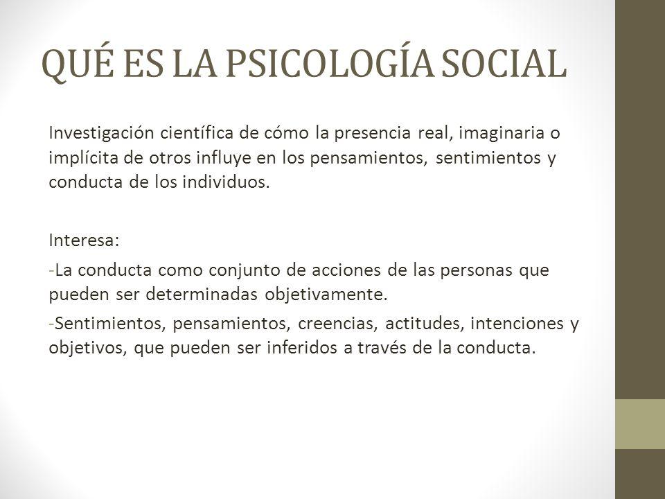 QUÉ ES LA PSICOLOGÍA SOCIAL