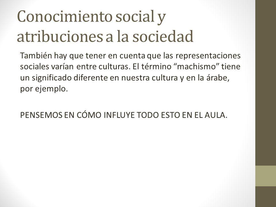 Conocimiento social y atribuciones a la sociedad