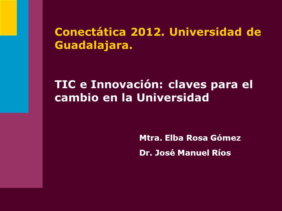 Conectática 2012. Universidad de Guadalajara.