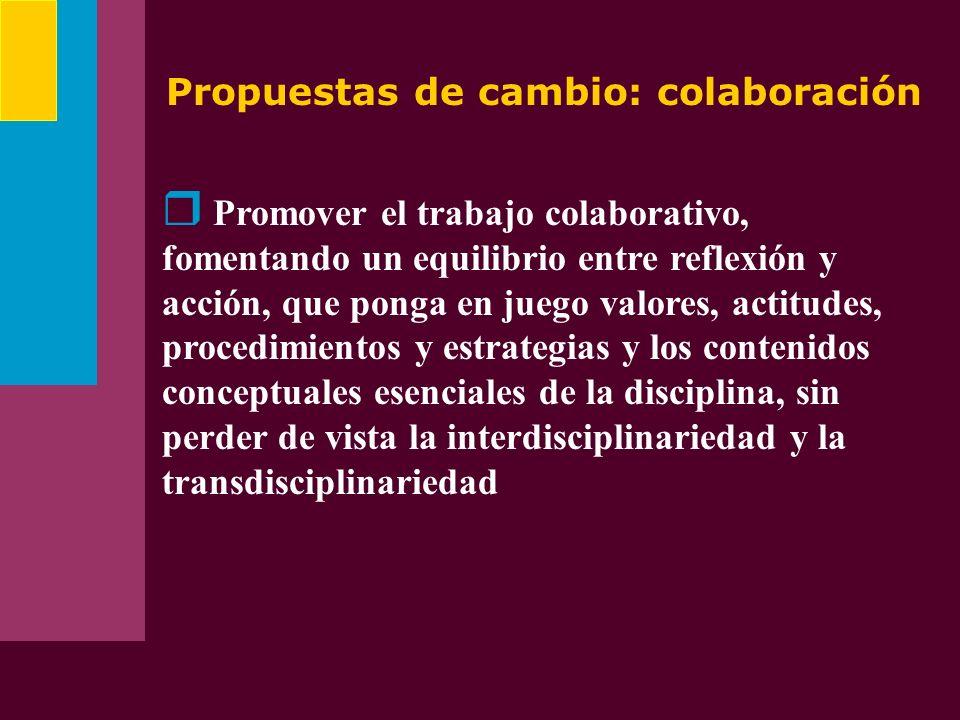 Propuestas de cambio: colaboración
