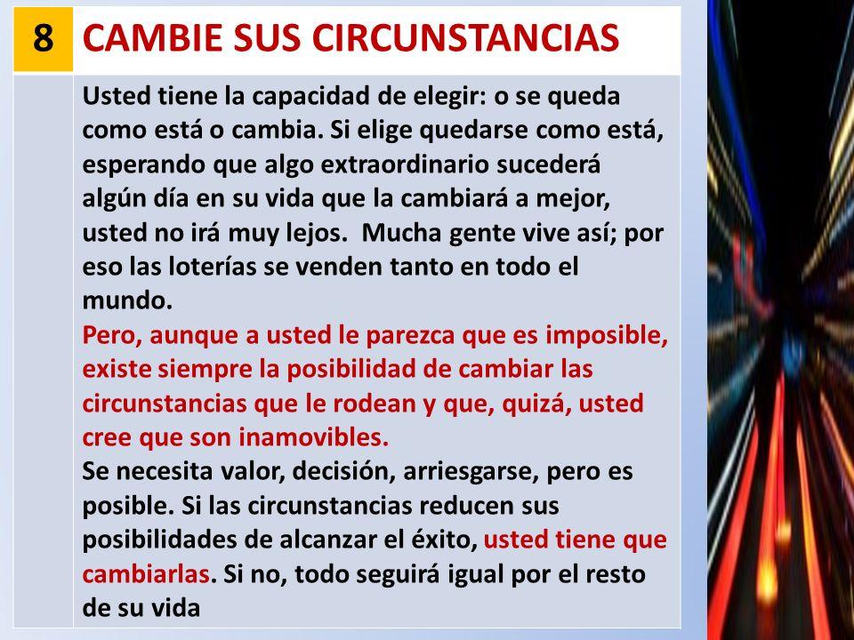 CAMBIE SUS CIRCUNSTANCIAS
