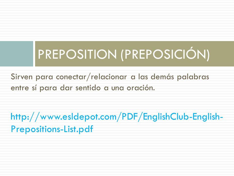PREPOSITION (PREPOSICIÓN)