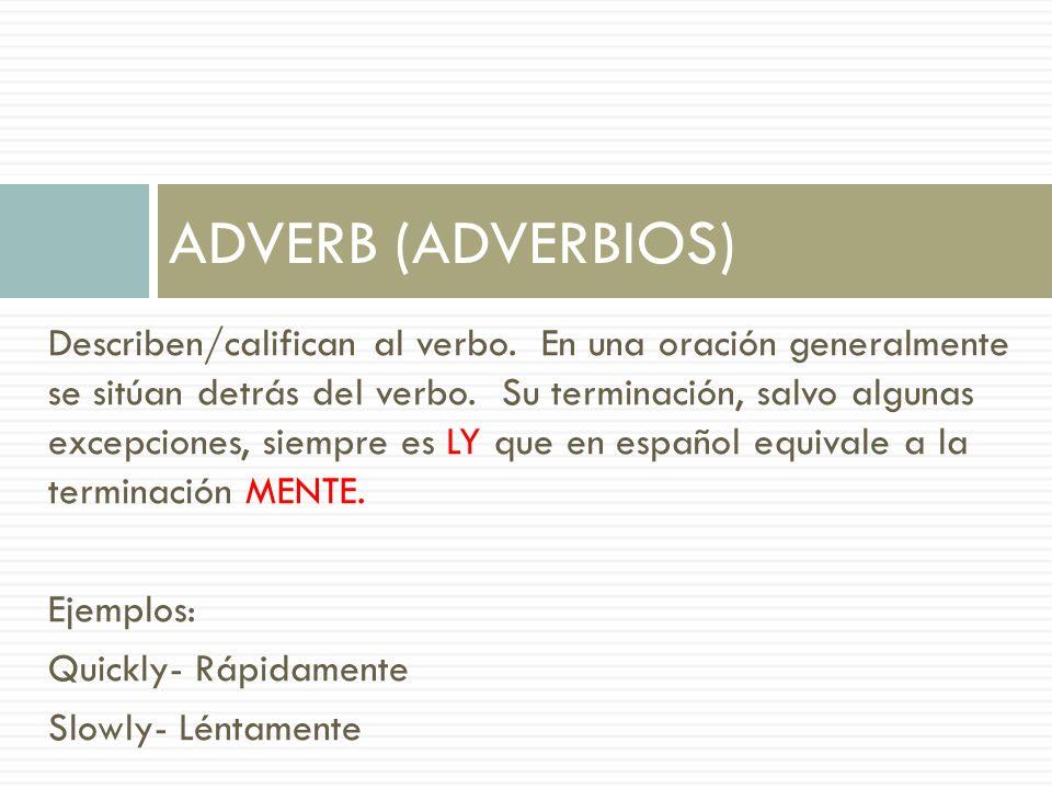 ADVERB (ADVERBIOS)