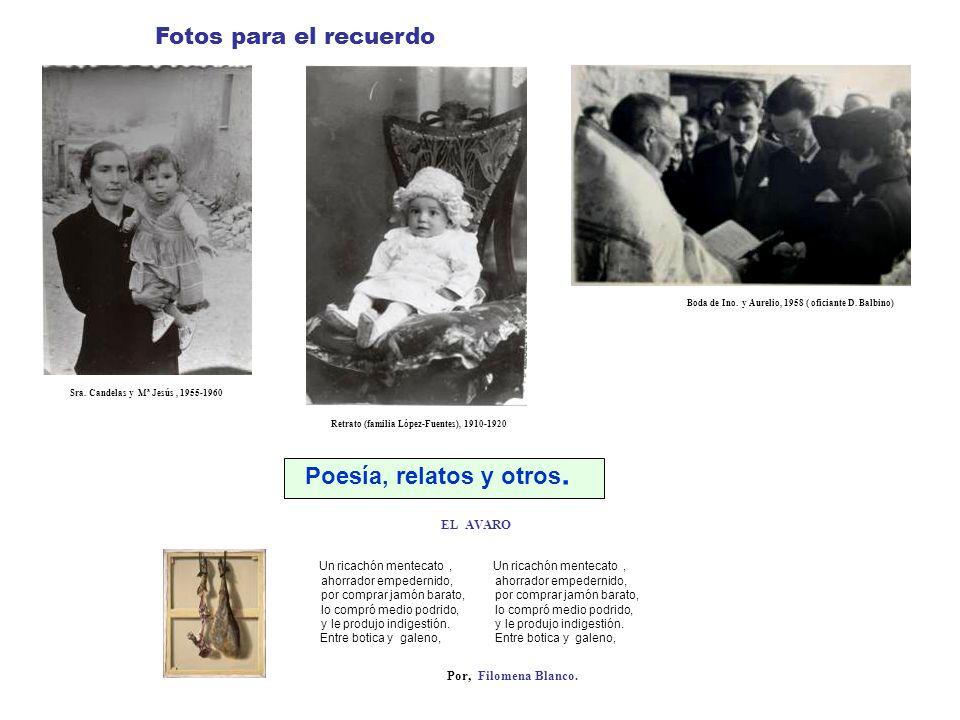 Poesía, relatos y otros. Fotos para el recuerdo EL AVARO