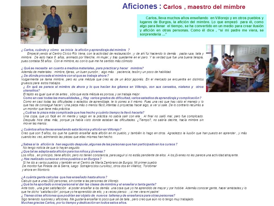 Aficiones : Carlos , maestro del mimbre