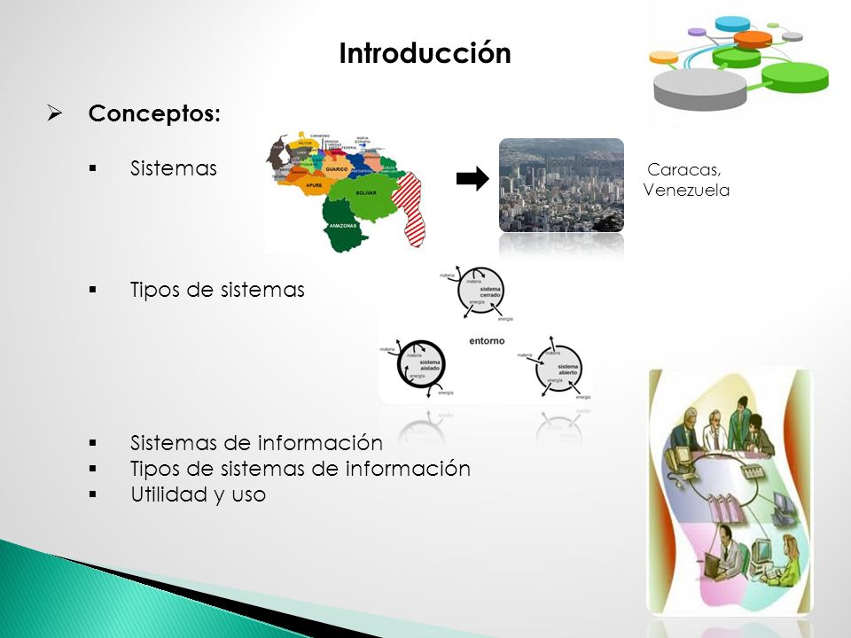 Introducción Conceptos: Sistemas Caracas, Venezuela Tipos de sistemas