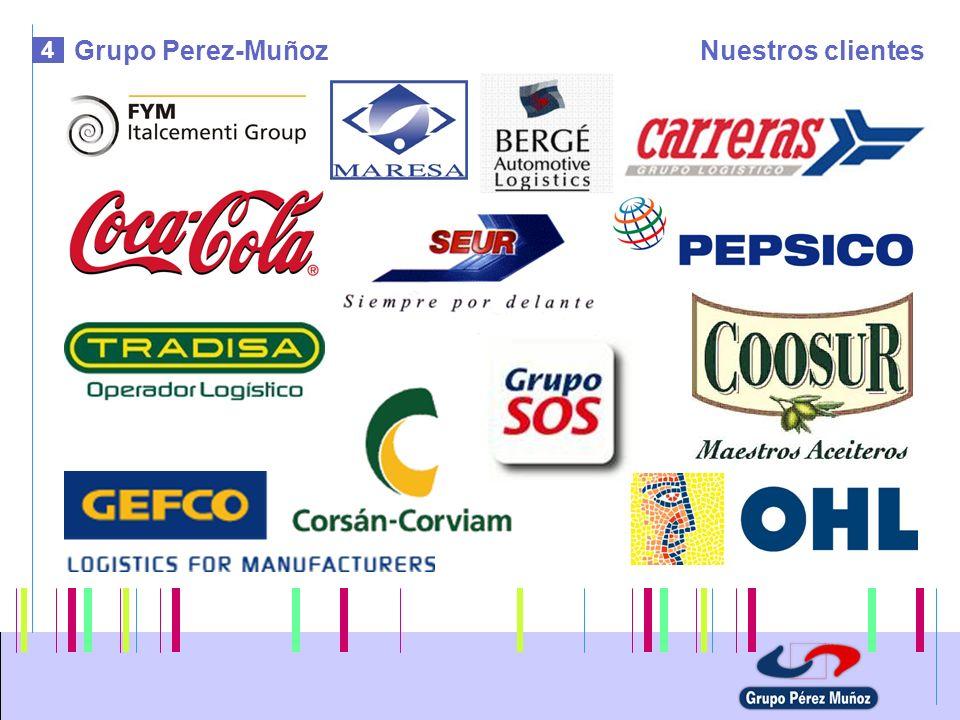 Grupo Perez-Muñoz Nuestros clientes 4 5