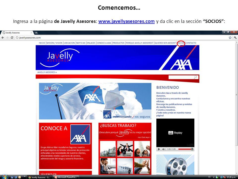 Comencemos… Ingresa a la página de Javelly Asesores: www.javellyasesores.com y da clic en la sección SOCIOS :