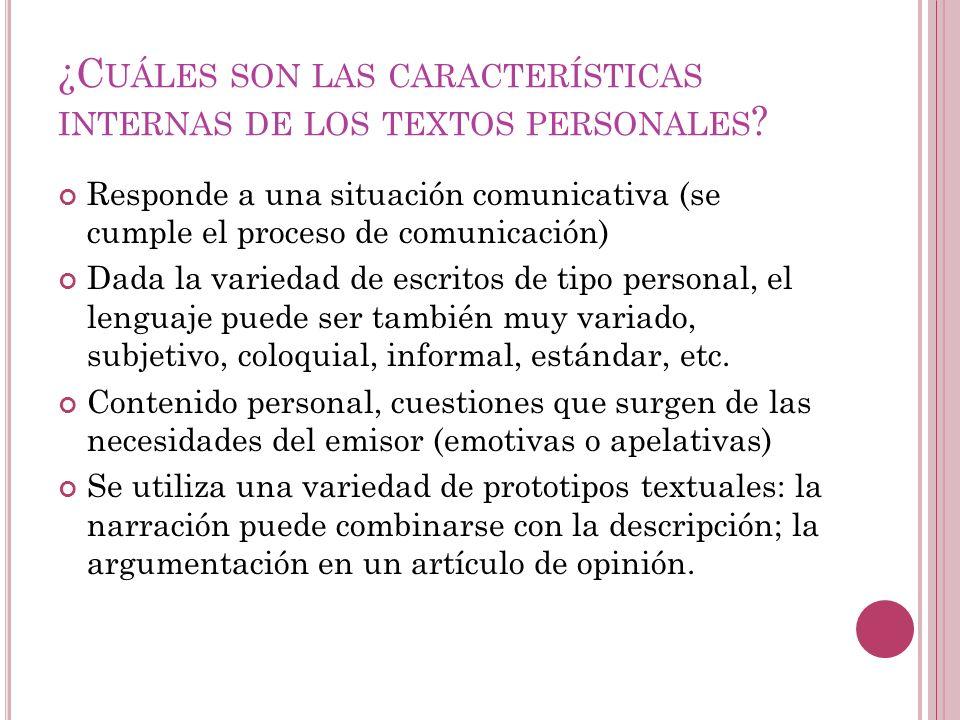 ¿Cuáles son las características internas de los textos personales
