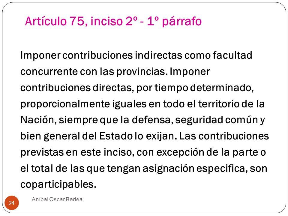 Artículo 75, inciso 2º - 1º párrafo
