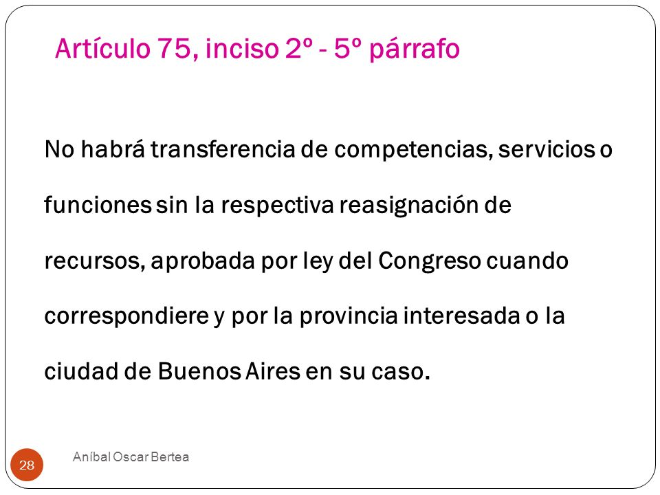 Artículo 75, inciso 2º - 5º párrafo