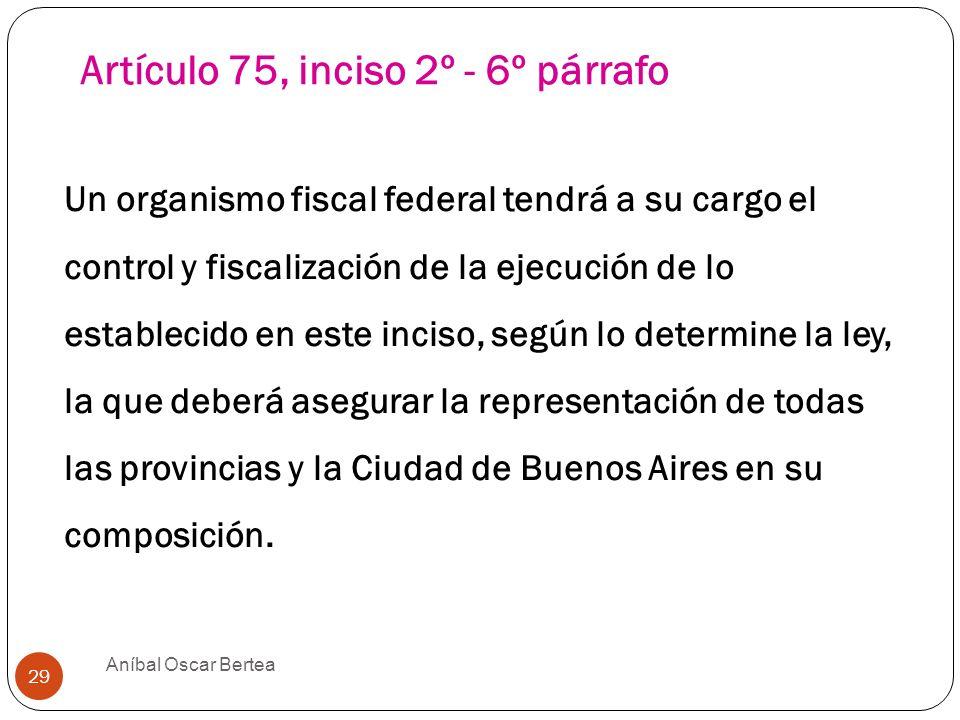 Artículo 75, inciso 2º - 6º párrafo