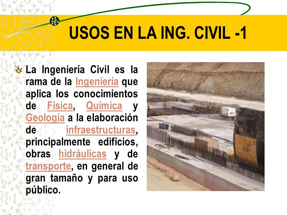 USOS EN LA ING. CIVIL -1