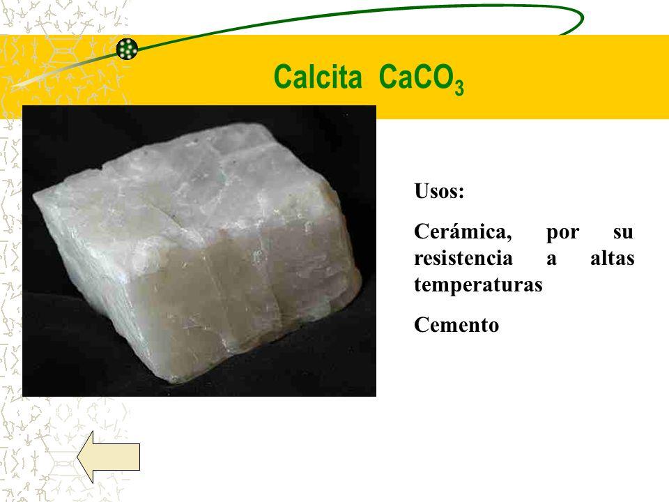 Calcita CaCO3 Usos: Cerámica, por su resistencia a altas temperaturas