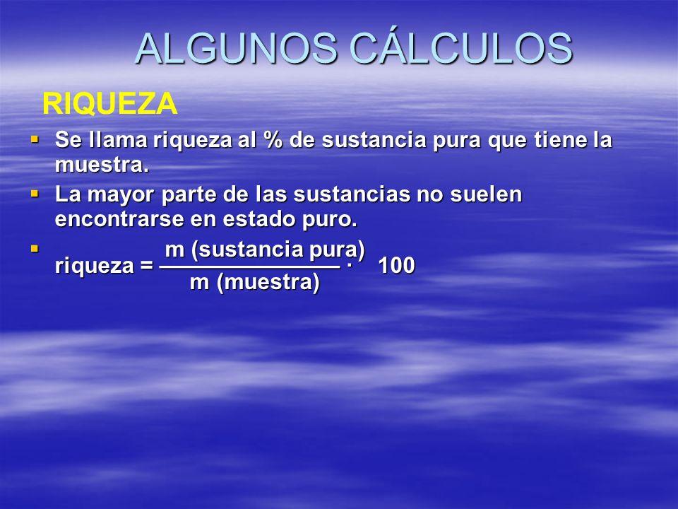 ALGUNOS CÁLCULOS RIQUEZA