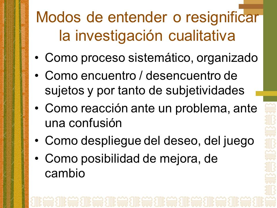 Modos de entender o resignificar la investigación cualitativa