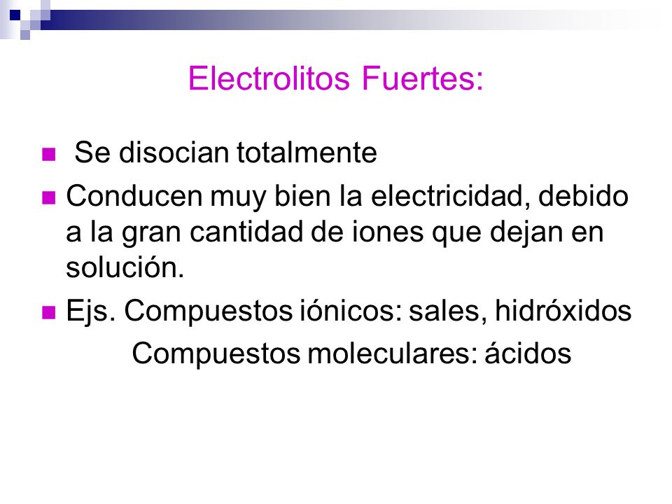 Electrolitos Fuertes: