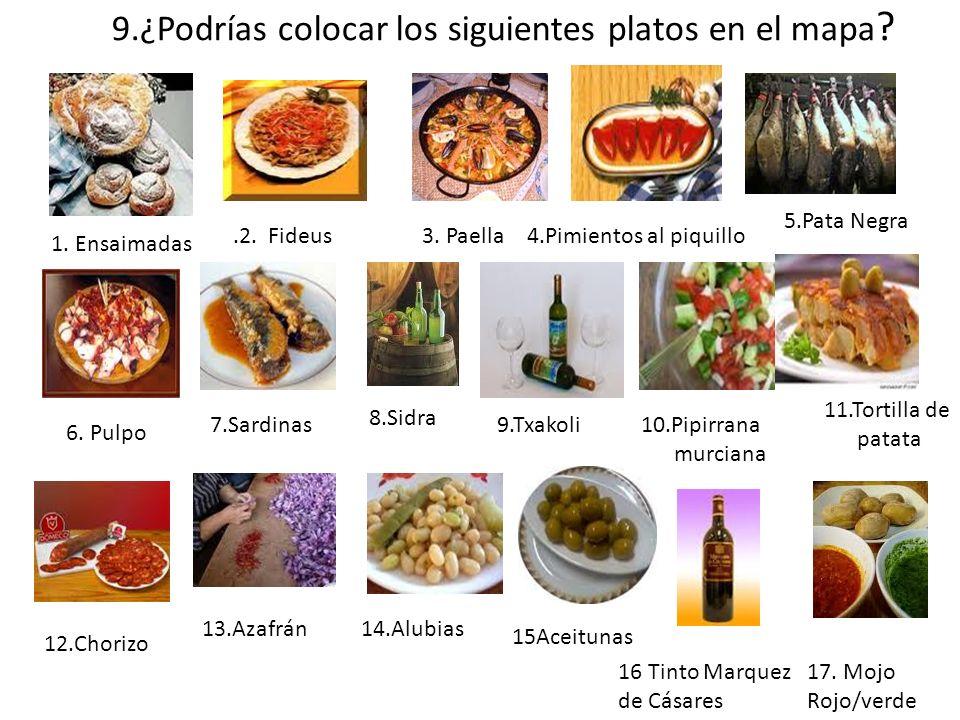 9.¿Podrías colocar los siguientes platos en el mapa