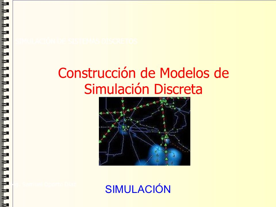 Construcción de Modelos de Simulación Discreta
