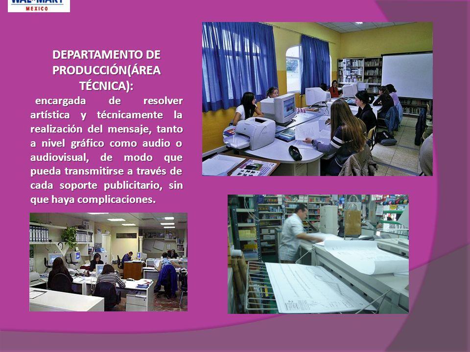 DEPARTAMENTO DE PRODUCCIÓN(ÁREA TÉCNICA):