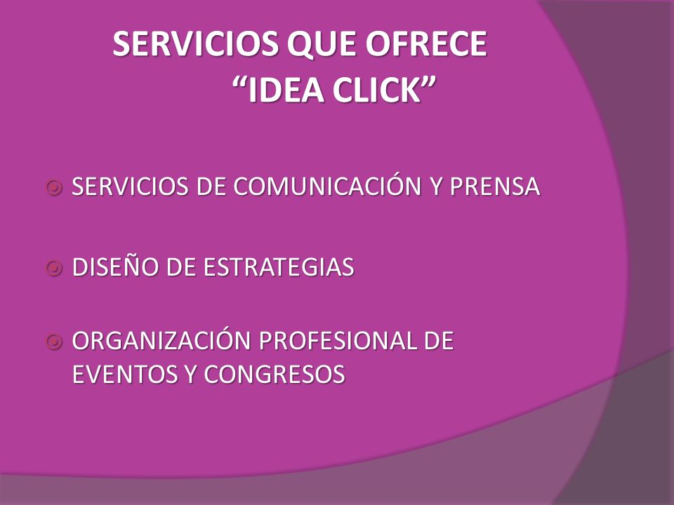 SERVICIOS QUE OFRECE IDEA CLICK