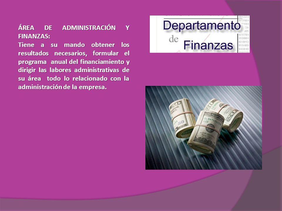 ÁREA DE ADMINISTRACIÓN Y FINANZAS: