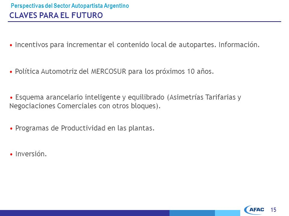 Perspectivas del Sector Autopartista Argentino