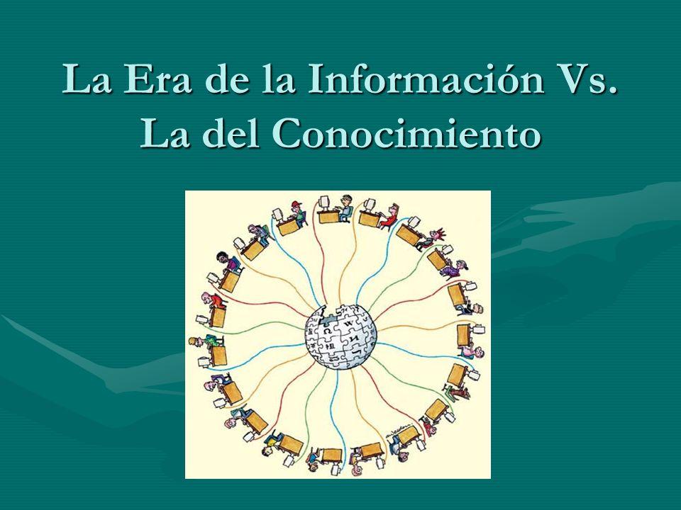La Era de la Información Vs. La del Conocimiento