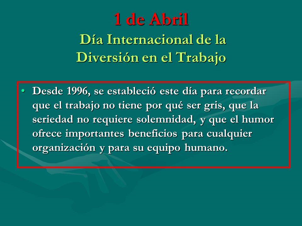 1 de Abril Día Internacional de la Diversión en el Trabajo