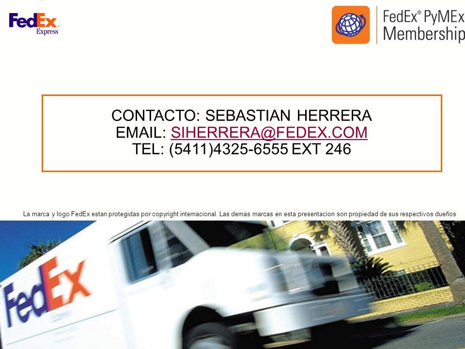 CONTACTO: SEBASTIAN HERRERA EMAIL: SIHERRERA@FEDEX.COM TEL: (5411)4325-6555 EXT 246