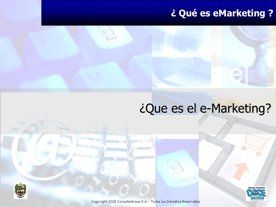 ¿ Qué es eMarketing ¿Que es el e-Marketing 17